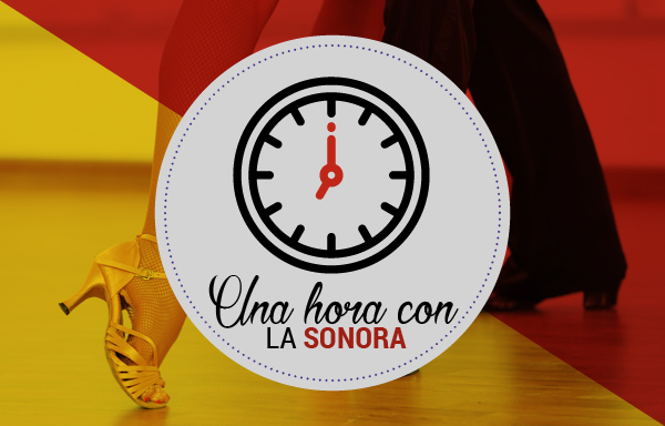 Escucha Una hora con la sonora por William Vinasco Ch